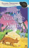 The Cat, the Vagabond and the Victim | Cats in Trouble Mystery Series | Leann Sweeney