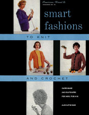 Smart Fashions to Knit and Crochet