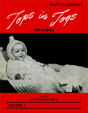 Easy to Crochet Tops in Togs For Babies | Volume 1