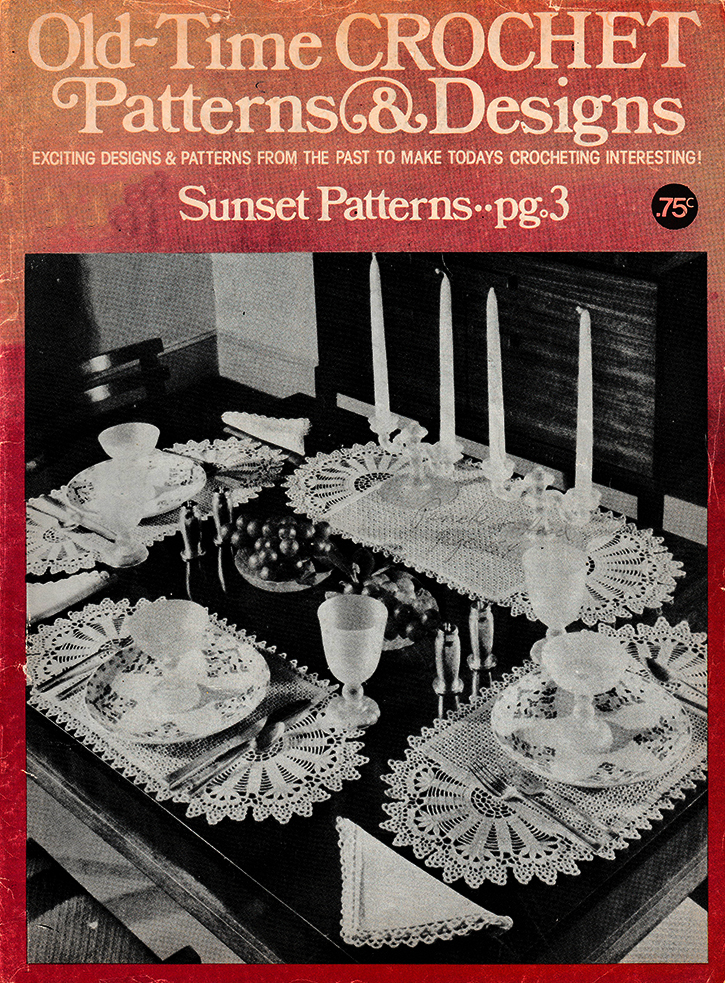 Old Time Crochet Patterns & Designs Magazine | Summer 1979