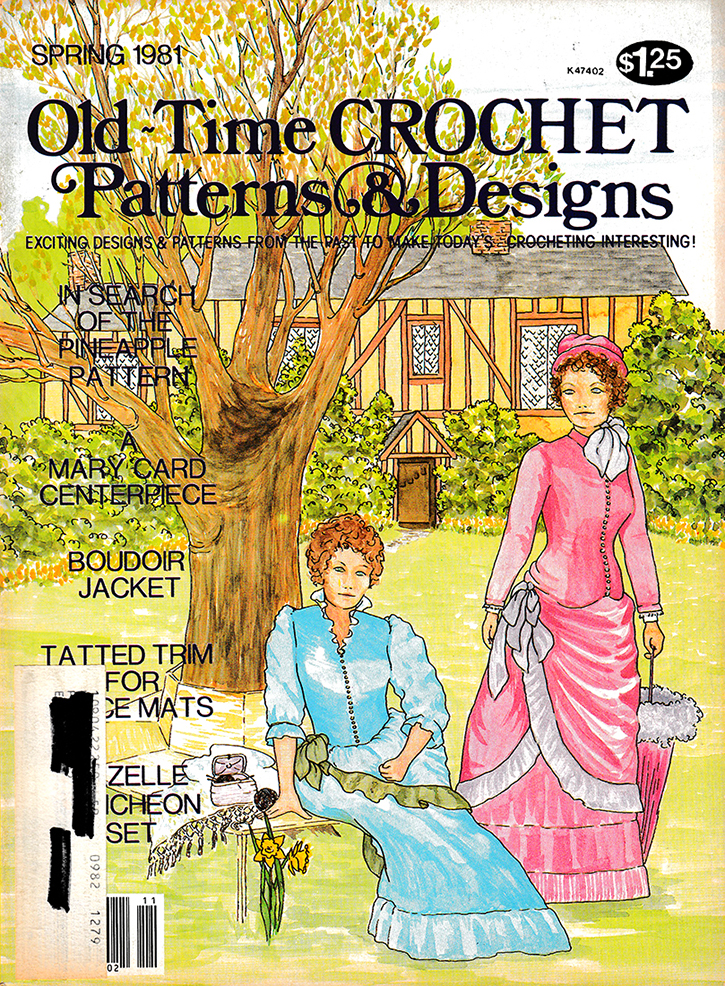 Old Time Crochet Patterns & Designs Magazine | Spring 1981