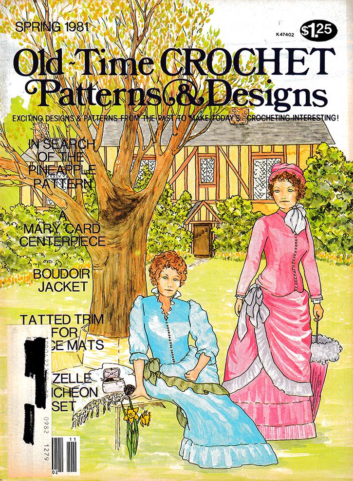 Old Time Crochet Patterns & Designs Magazine | Spring 1981
