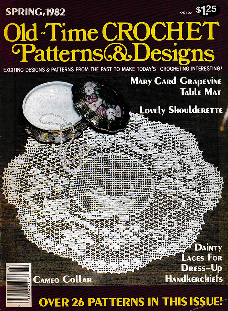 Old Time Crochet Patterns & Designs Magazine | Spring 1982