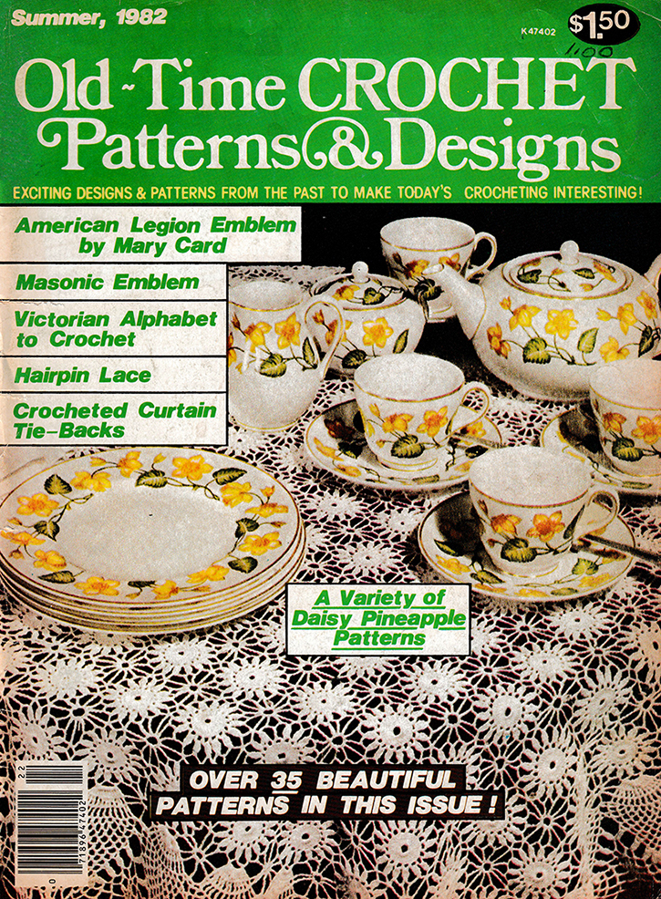 Old Time Crochet Patterns & Designs Magazine | Summer 1982