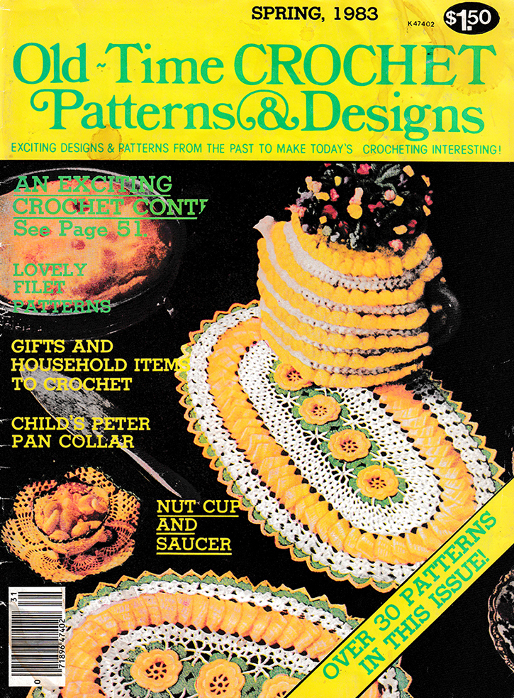 Old Time Crochet Patterns & Designs Magazine | Spring 1983