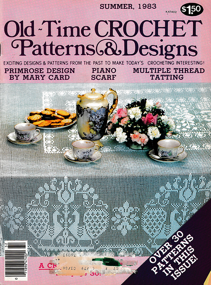 Old Time Crochet Patterns & Designs Magazine | Summer 1983