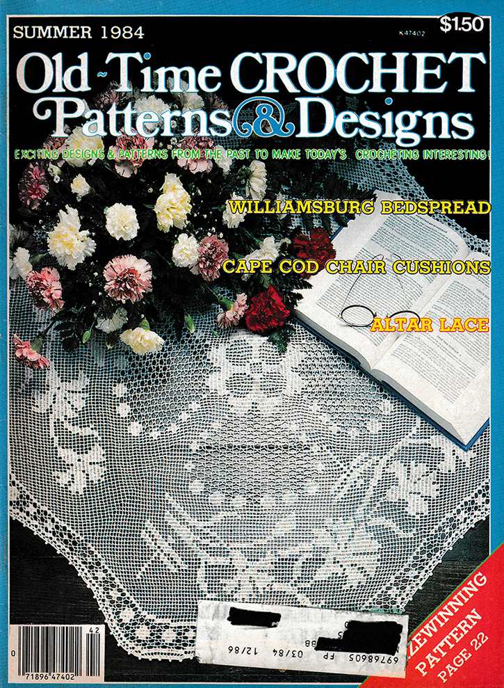 Old Time Crochet Patterns & Designs Magazine | Summer 1984