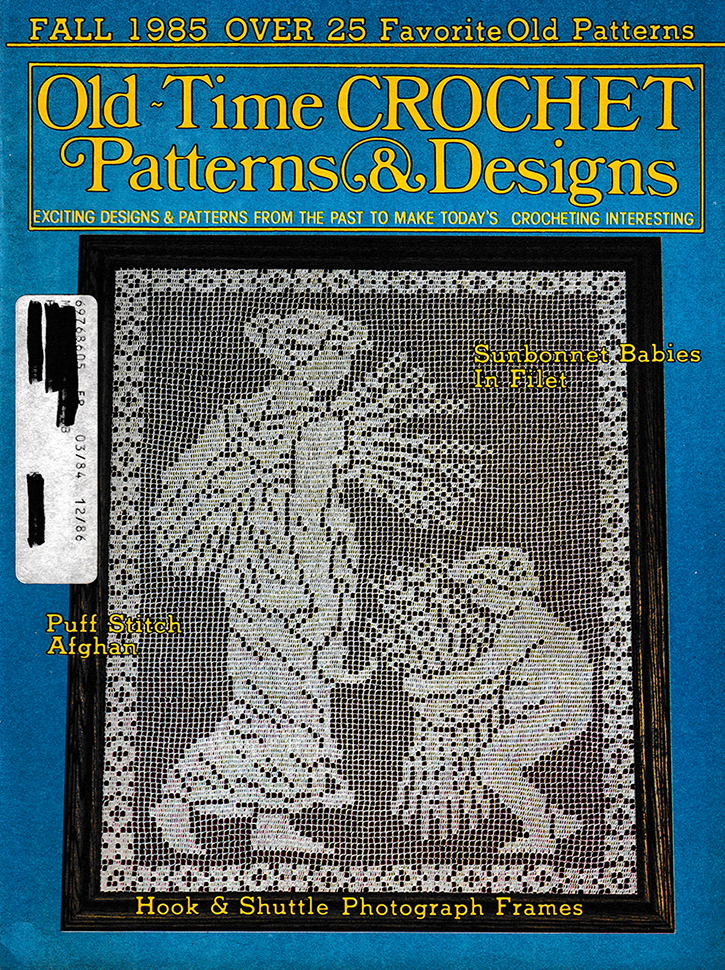 Old Time Crochet Patterns & Designs Magazine | Fall 1985
