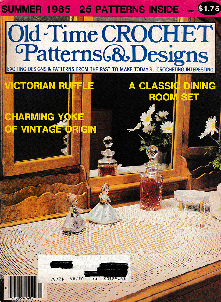 Old Time Crochet Patterns & Designs Magazine | Summer 1985