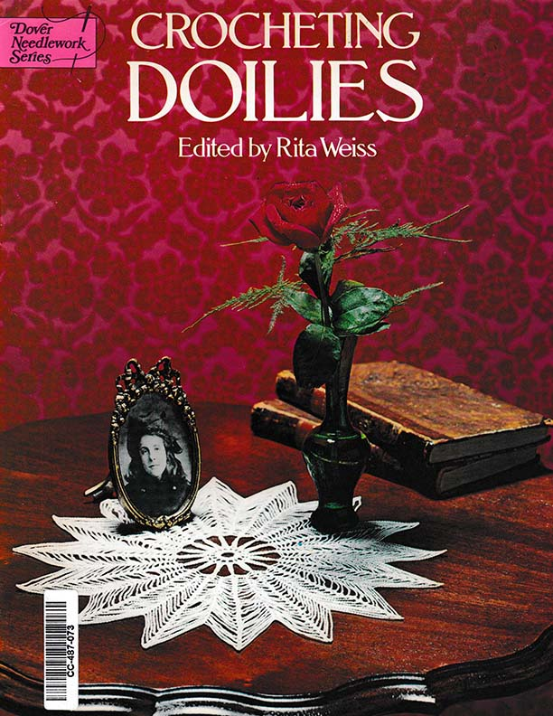 Crocheting Doilies | Edited by Rita Weiss