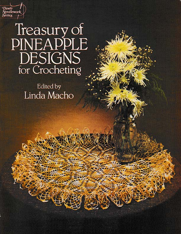 Treasury of Pineapple Designs | Edited by Linda Macho