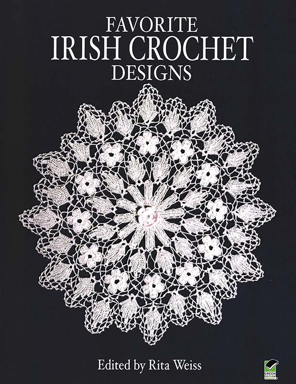 Favorite Irish Crochet Designs | Edited by Rita Weiss
