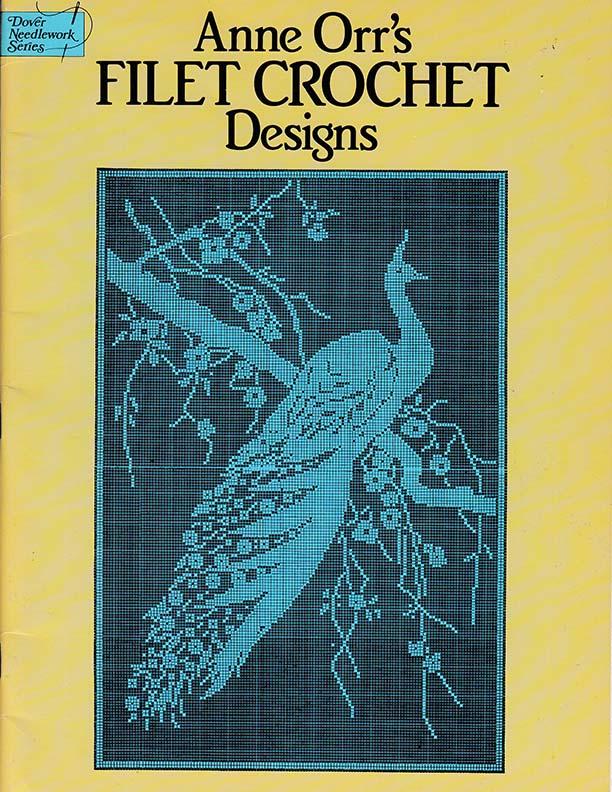 Anne Orr's Filet Crochet Designs