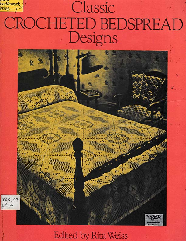 Classic Crocheted Bedspread Designs | Edited by Rita Weiss